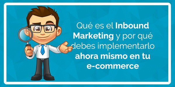 implementar inbound marketing en tu tienda online