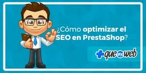 como-optimizar-el-seo-en-prestashop